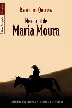 (1993) Memorial de Maria Moura - Rachel de Queiroz