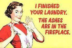 I finished your laundry