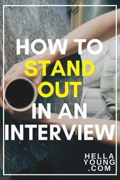 One of the biggest parts of your 20's is going on job interviews. Here are 3 ways to help you stand out from the crowd.