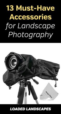 Must-Have Accessories for Landscape Photography