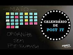ORGANIZE-SE! COMO MONTAR UM CALENDÁRIO MENSAL DE POST- IT  | Organize se...