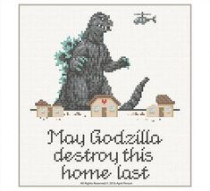 May Godzilla Destroy This Home Last - PDF Cross Stitch Pattern