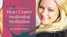 Amazing Heart Center Meditation | Christie Sheldon - YouTube