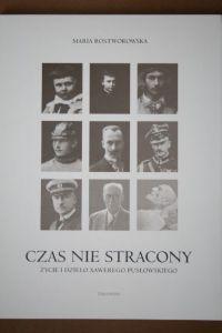 Okładka książki Czas nie stracony : życie i dzieło Xawerego Pusłowskiego