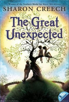 """Read """"The Great Unexpected"""" by Sharon Creech available from Rakuten Kobo. From Newbery Medal winner and bestselling author Sharon Creech comes a grand, sweeping yarn that is a celebration of the. Ya Books, Good Books, Books To Read, Sharon Creech, Newbery Medal, Newbery Award, Thing 1, Chapter Books, Children's Literature"""