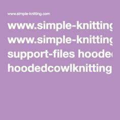 www.simple-knitting.com support-files hoodedcowlknittingpattern.pdf
