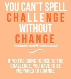 challenge requires change