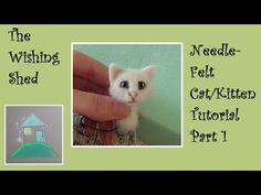 Needle Felt Tutorial Cat / Kitten PART 1 THE HEAD - The Wishing Shed - Beginner - YouTube