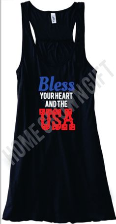 Bella Flowy Tank Bless Your Heart And The USA by HomeGrownGift