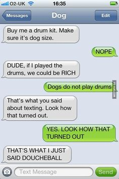 LOLOL Dog texts..