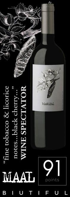 "MAAL Wines ""biutiful"" 2012 - 91 points - Wine Spectator"