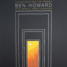 Title: Ben Howard, Daughter Poster artist: John Vogl, The Bungaloo Edition: 1st edition hand signed and numbered out of 150 that were printed! Year: 2015 Type: limited edition screen printed poster Si