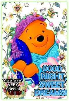 Good night sweet dreams my friend, God bless you in the New Year! Good Night Sleep Tight, Cute Good Night, Good Night Sweet Dreams, Good Night Image, Good Night Greetings, Good Night Messages, Good Night Quotes, Morning Quotes, Cute Winnie The Pooh