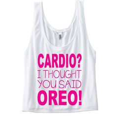 Cardio I thought you said Oreo Funny Gym Tank Top. by SoPinkUK