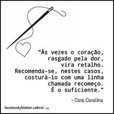 #coração #retalhos #heart #recomeçar #coracoralina #frases #pensamentos #reflexão #saopaulo #liçõesdevida