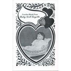 Crochet : Baby Doll Layette Clothes Crochet Patterns Pillows Dresses Snowsuit Blankets