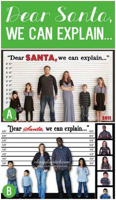 Dear Santa We Can Explain- Funny Christmas Card Idea