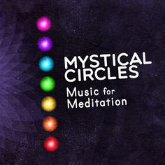 Mystical Circles: Music for Meditation by Relaxation And Meditation in the Microsoft Store