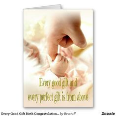 "A beautiful soft ""Every Good Gift Birth Congratulations Scripture Card"" with a quote from James 1:17 inside. Says,""Congratulations on Your New Little Gift from Heaven."" For more visit http://www.zazzle.com/baby+gifts?rf=238308729910790362"