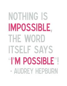 "My boss found this quote and said, ""Well now I know why you love Audrey so much."" :)"