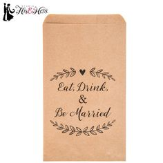 Eat, Drink & Be Married Treat Sacks