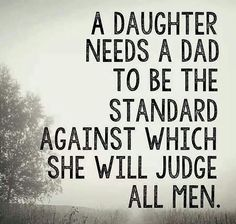 No can match up yo my dad..he is the only man i trust dads little girl slways