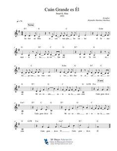 """CUÁN GRANDE ES ÉL Himno tradicional Partitura (guión melódico) Transportada a """"G"""" (sol mayor)"""