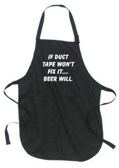 Promotional #Offer! If duct tape won't fix it beer will  -  kitchen apron, hostess gift, birthday gift, gift for her, funny apron is available at $17.50 https://www.etsy.com/listing/251964936/if-duct-tape-wont-fix-it-beer-will?utm_source=socialpilotco&utm_medium=api&utm_campaign=api #housewares