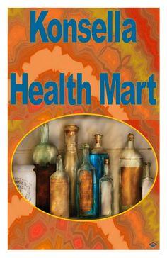 Konsella Health Mart {224 N. Bridge St., Chippewa Falls}