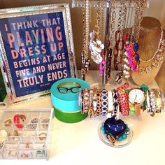 Love this jewelry area and the quote is just perfect!