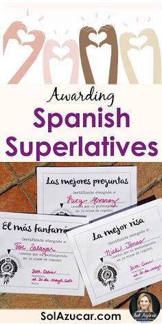 Spanish Superlatives: End of the Year Student Awards
