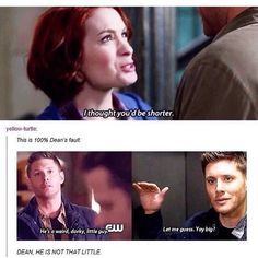 """Oh Dean, just because someone is shorter than you and Sammy doesn't mean they're """"short"""". You silly."""