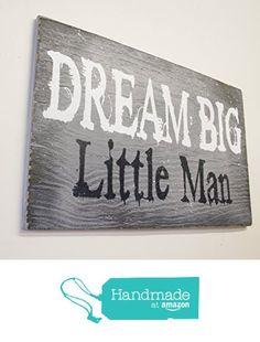Dream Big Little Man Wood Nursery Sign https://www.amazon.com/dp/B01MEH5HVI/ref=hnd_sw_r_pi_dp_QJdcybMJ01PAM #handmadeatamazon