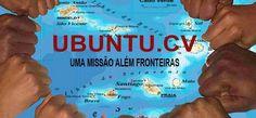 UBUNTU.CV Um Movimento Formado pa Caboverdianos Pa Djuda Caboverdianos