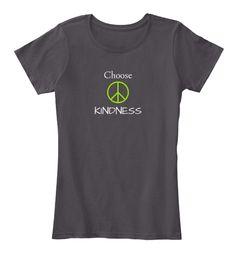 Choose Kindness Women's T-shirt | Teespring