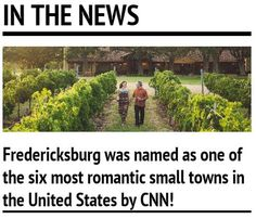 Fredericksburg, Texas was named one of the six most romantic small towns in the US by CNN! And rightly so.