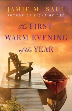 The First Warm Evening of the Year  Jamie M. Saul