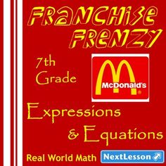 Performance Task – Expressions & Equations – Franchise Frenzy: McDonalds