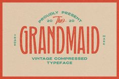 Grandmaid Condensed Font by Martype Co on @creativemarket