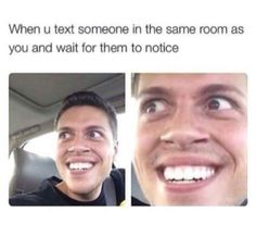 Texting someone in the same room