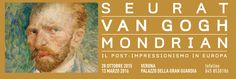 Seurat – Van Gogh – Mondrian Il post-impressionismo in Europa Post-impressionism in Europe Oct. 28- March 13, 2016, daily 9:30 a.m.0-7:30 p.m., in Verona, Palazzo della Gran Guardia, Piazza Brà 1, about 36 miles west of Vicenza; entrance fee: €13; reduced €11 for senior citizens older than 65 and youth age 11-18.