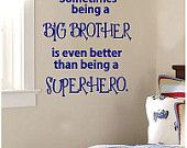 Sometimes being a Big Brother-Vinyl Lettering decal  wall art  words  quotes graphics Home decor itswritteninvinyl