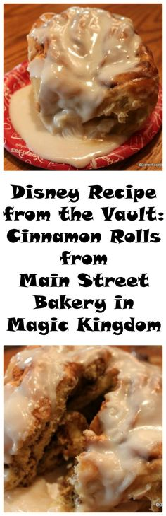 Disney Recipe from the Vault: Cinnamon Rolls from Main Street Bakery in Magic Kingdom Disney Rezept aus dem Tresor Zimtschnecken von Main Street Bakery in Magic Kingdom Köstliche Desserts, Delicious Desserts, Dessert Recipes, Yummy Food, Tasty, Recipes Dinner, Breakfast Dishes, Breakfast Recipes, Anna E Elsa