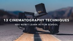 Courtesy of cinematographer Dave Berry, here are 13 cinematography techniques that will get you brought back to set again and again. #FilmmakingTipsandIdeas #ShortFilmIdeas #DigitalFilmSchool