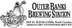 OUTER BANKS BREWING STATION l Kill Devil Hills, NC l Award winning beers, unique food menu and live music and events. Featured on Diners, Drive-Ins and Dives. l www.CarolinaDesigns.com