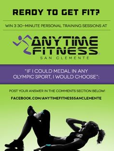 Anytime Fitness San Clemente is having a GIVEAWAY! Winner will receive 3 personal training sessions! Click image to find out how to enter! Easy Weight Loss, How To Lose Weight Fast, Olympic Sports, Anytime Fitness, San Clemente, Orange County, Olympics, Burns, How To Find Out