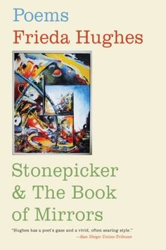 Download Stonepicker and The Book of Mirrors: Poems ebook free by Frieda Hughes in pdf/epub/mobi
