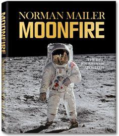 Norman Mailer. MoonFire. The Epic Journey of Apollo 11. TASCHEN Books (Jumbo)