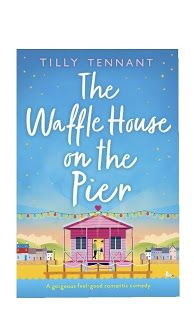 In A Book Shell: 'THE WAFFLE HOUSE ON THE PIER' BY TILLY TENNANT RE... Waffle House, Historical Fiction, Book Reviews, Love Her, Waffles, This Book, Shell, Romance, Author