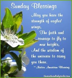 Sunday Blessings: May you have the strength of eagles' wings, the faith and courage to fly to new heights, and the wisdom of the universe to carry you there. Blessed Sunday Quotes, Sunday Morning Quotes, Sunday Prayer, Sunday Wishes, Sunday Greetings, Have A Blessed Sunday, Good Morning Happy Sunday, Morning Wish, Happy Quotes